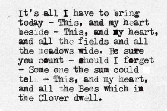 This, and my heart... // by Emily Dickinson