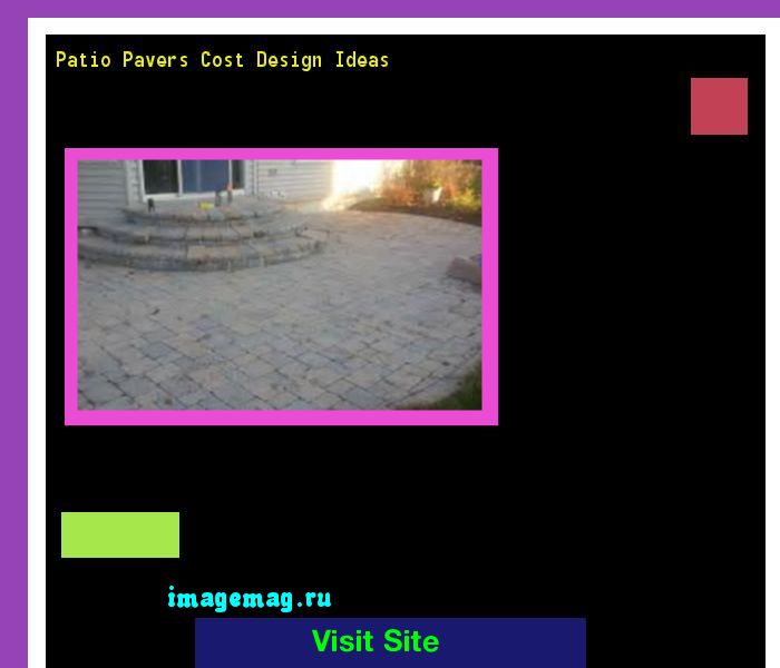 Patio Pavers Cost Design Ideas 213147 - The Best Image Search