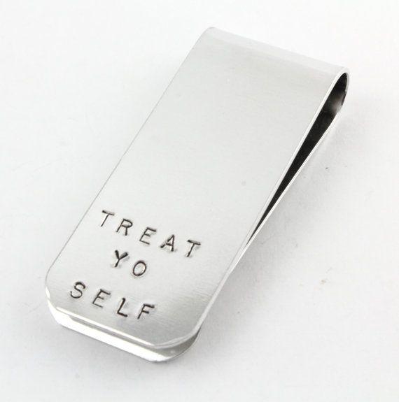 Treat yo self money clip   #TreatYoSelf   #ParksandRec