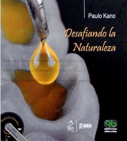 Desafiando la naturaleza / Paulo Kano ; traducción, Joana Souza Andrade---Quintessence, cop. 2012---Bibliografía recomendada en Estética dental (Grao Odontoloxía)