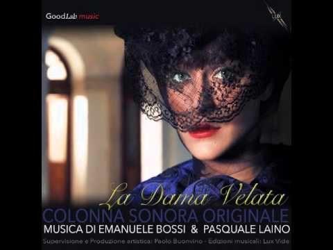La dama velata Soundtrack (2015) - Matrimonio (M17) - YouTube