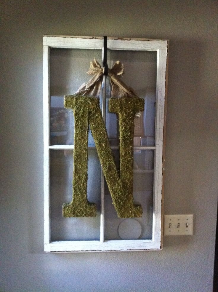 Old window frame decor... but will do something smaller than that letter lol.
