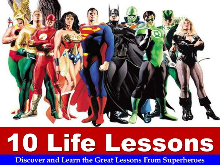 10-life-lessons-from-superheroes by Sompong Yusoontorn via Slideshare