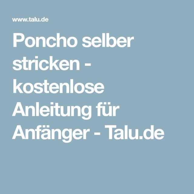 Poncho selber stricken - kostenlose Anleitung für Anfänger - Talu.de