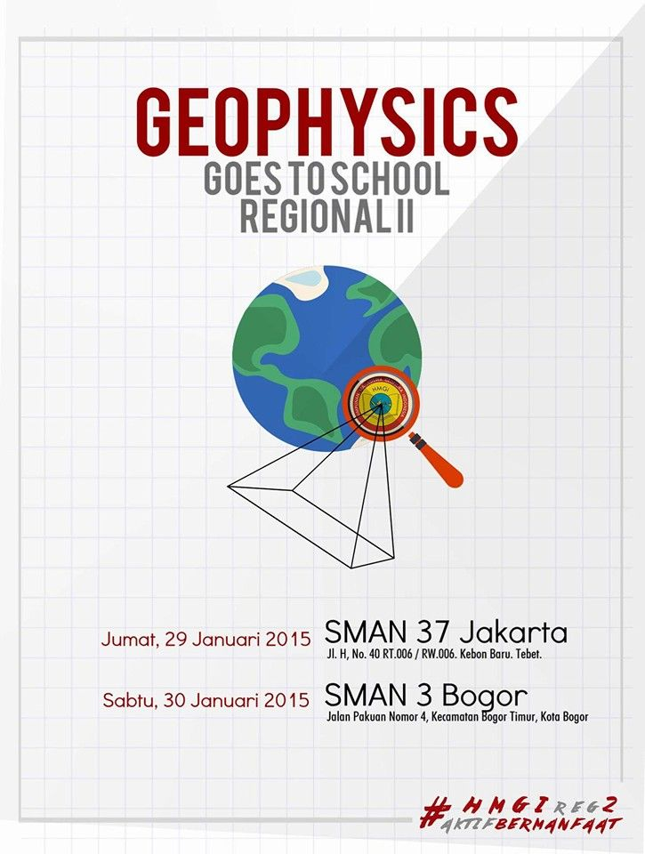Quick Poster Geophysics Goes to School Poster made for Himpunan Mahasiswa Geofisika Indonesia