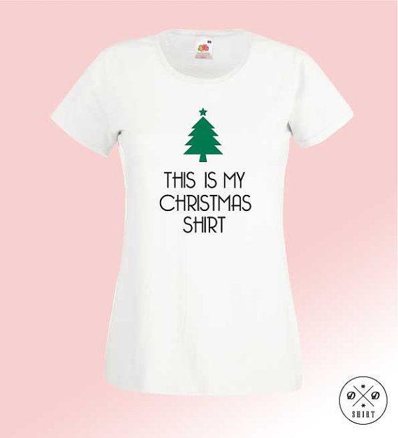 Great christmas t-shirt!! This Is My Christmas Shirt! Woman clothing! Christmas gift