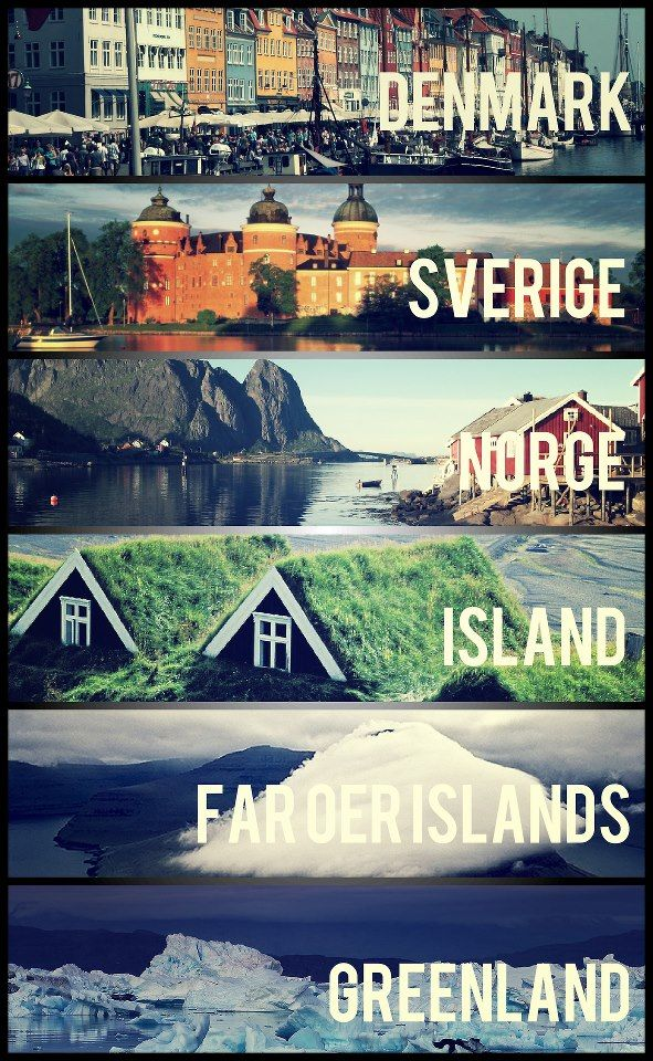 Scandinavia: A mix of untouched nature, developed economy, and central European culture