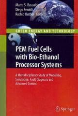 PEM Fuel Cells With Bio-Ethanol Processor Systems Regular price$ 239.00 Add to Cart Book annotation not available for this title. Title: PEM Fuel Cells With Bio-Ethanol Processor Systems Author: Basualdo, Marta S. (EDT)/ Feroldi, Diego (EDT)/ Outbib, Rachid (EDT) Publisher: Springer Verlag Publication Date: 2011/10/29 Number of Pages: 461 Binding Type: HARDCOVER Library of Congress: oc2011025937