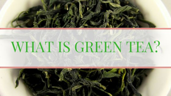 Tea For Me Please: What is Green Tea?