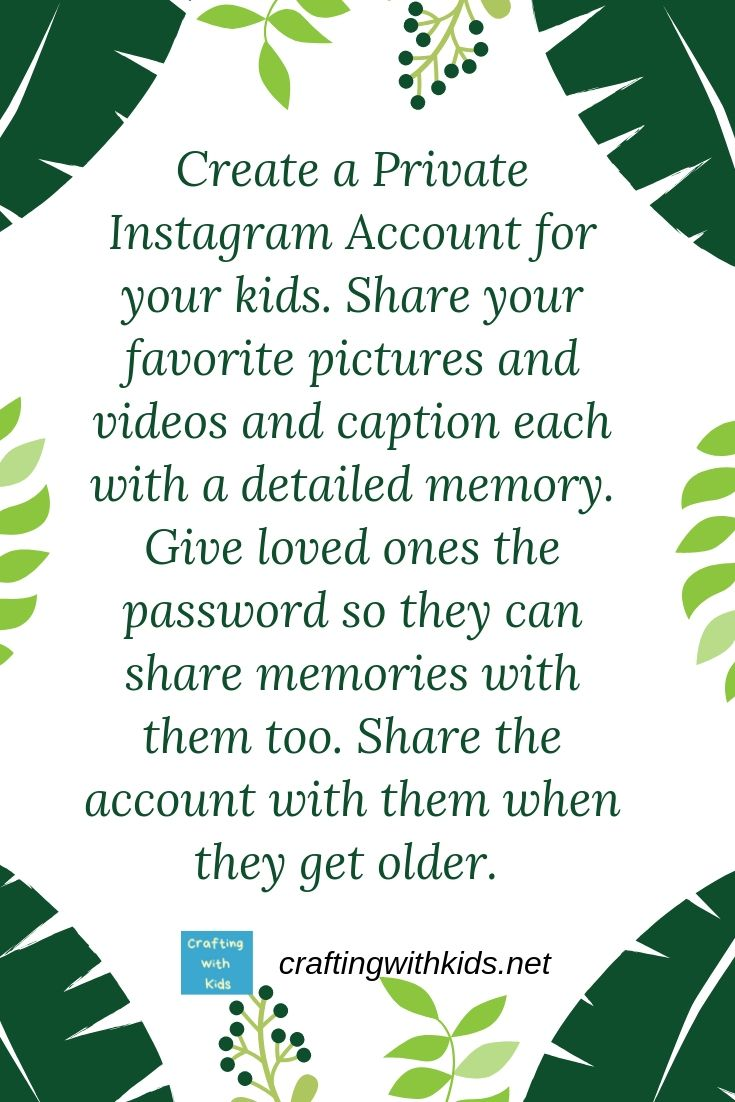 The Easiest Way To Store All Your Kids Memories Private Instagram
