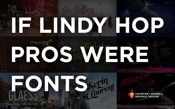 If Lindy Hop Pros Were Fonts