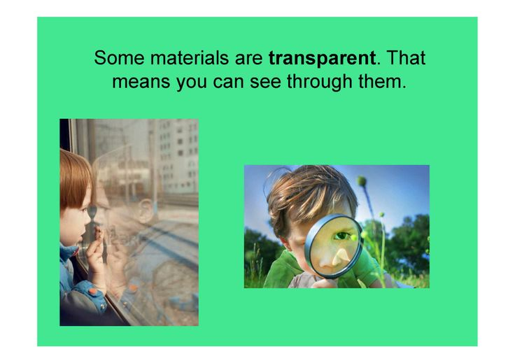 445715694343130421 on Transparent Translucent And Opaque Materials