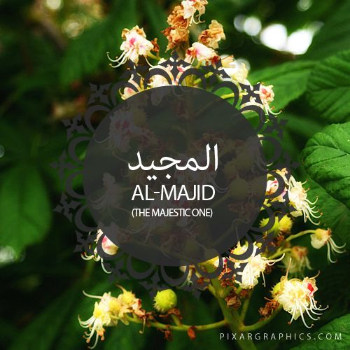 Al-Majid,The Majestic One,Islam,Muslim,99 Names