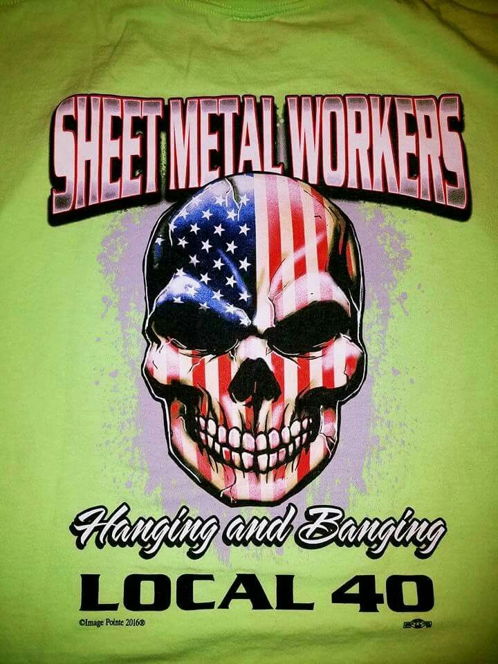 182 Best Images About Union Sheet Metal Worker Forever On