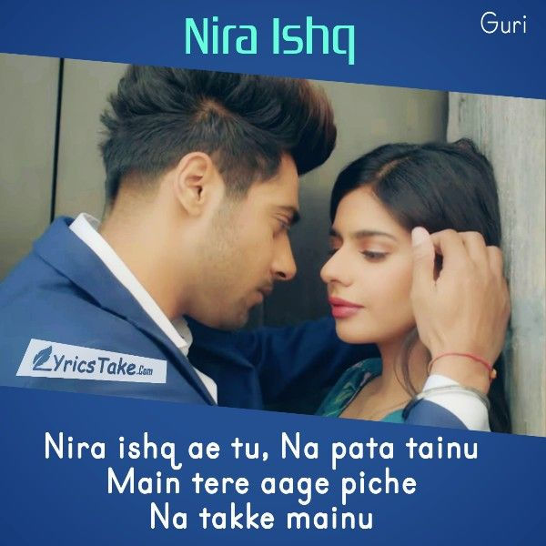NIRA ISHQ LYRICS - Guri | Łчr¡c quσtєs_♥ | Lyrics, Song