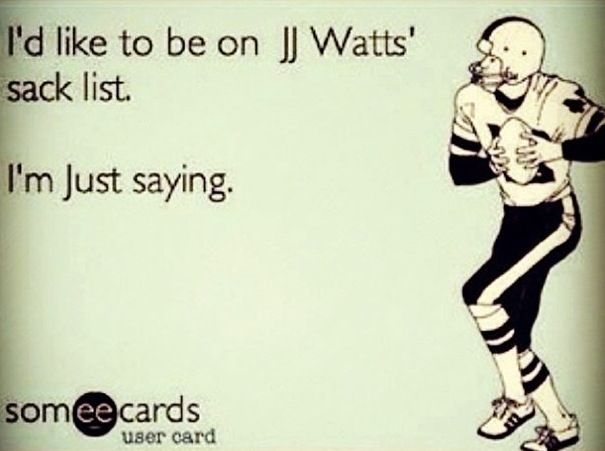 JJ Watt ❤oh good lord yes...Don't let my husband see this LMAO