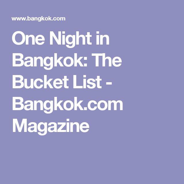 One Night in Bangkok: The Bucket List - Bangkok.com Magazine