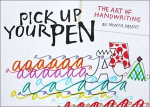 Calligraphy and art Monica Dengo | Book: Pick Up Your Pen