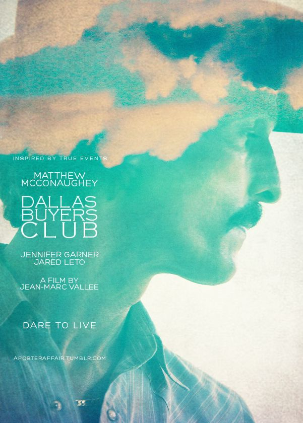 Dallas Buyers Club(2013) Director:Jean-Marc Vallée Matthew McConaughey, Jennifer Garner, Jared Leto