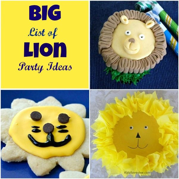 Big list of kid's lion party ideas~ decorations, crafts, cakes, cupcakes and more...