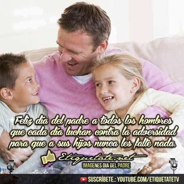 Imagenes para felicitarle el día del Padre con Saludos para Papá | http://etiquetate.net/imagenes-para-felicitarle-el-dia-del-padre-con-saludos-para-papa/