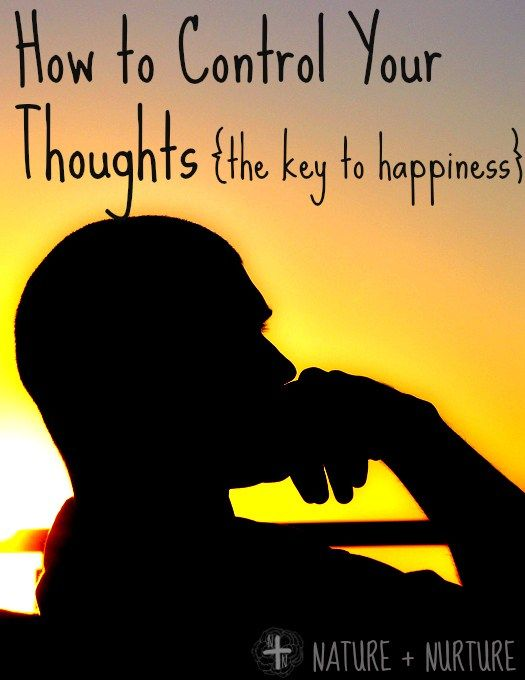 Feeling sad, depressed, or anxious? Learn the key to controlling your thoughts!