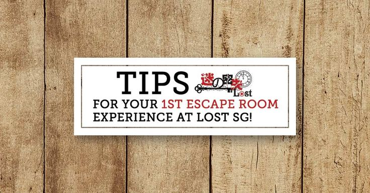 The escape room experience can be daunting if you are completely new to it. BUT WAIT, here are some tips to help you ACE THAT ESCAPE! www.lost.sg #escaperoom #lostsg #escaperoomsg #escapegame #escapegamesg