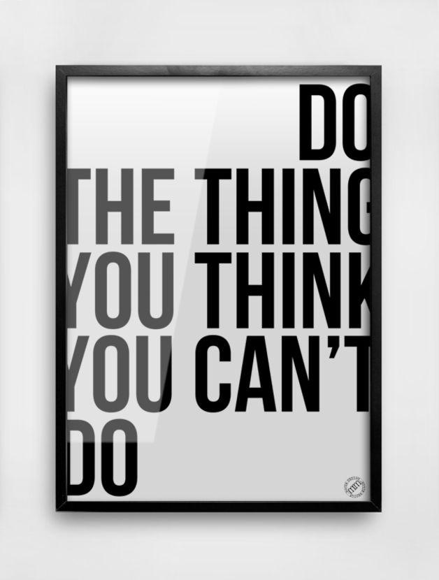 "Druck // Print ""Do the thing you think you can't do"" by MM House Design via dawanda.com"