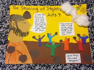 Acts Acts 6:6-7:60. The Stoning of Stephen. Studying about Stephen tonight on the blog. Because of Stephen's words, the Jews do something to their own ears--something people sometimes do when they don't want to hear the Truth. Easy, inexpensive, and unique children's Bibles lessons. Free to all! Take a look and share!