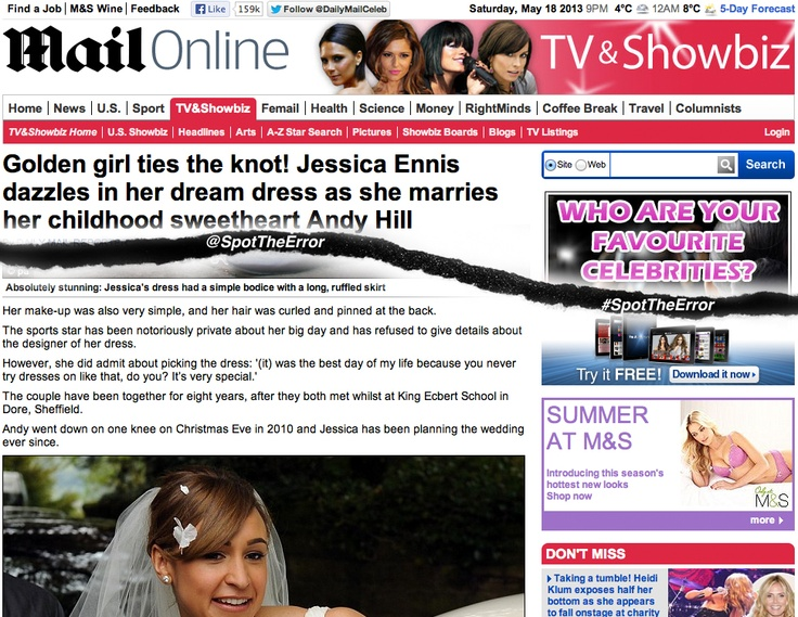 @MailOnline article http://www.dailymail.co.uk/tvshowbiz/article-2326581/Jess-best-day--Golden-girl-Jessica-Ennis-dazzles-dream-dress-marries-childhood-sweetheart-Andy-Hill.html is reading from the exact same hymn sheet for this error! #SpotTheError