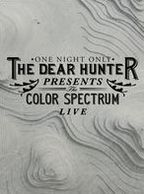 Dear Hunter Presents: The Color Spectrum Live
