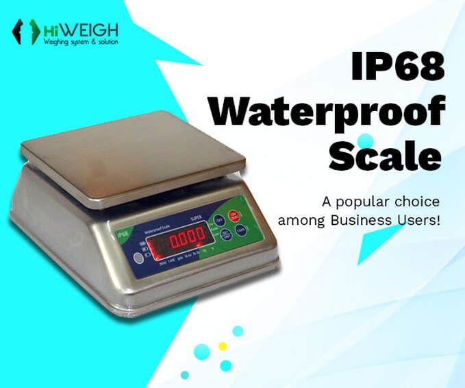 Why Ip68 Waterproof Scale Is Popular Among Business Users Scale Industrial Scales Waterproof