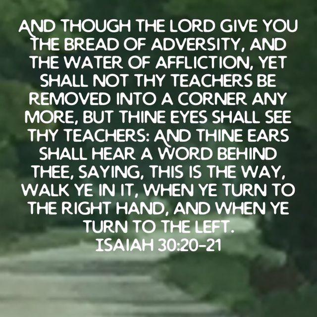 Isaiah 30:20,21   Isaiah 30, King james version, King james bible
