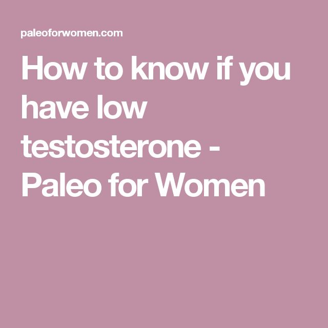 how to know you have low testosterone
