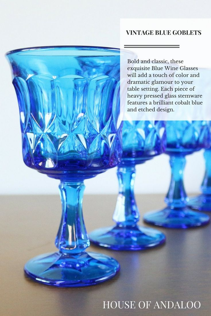bb91254a7ec Blue Wine Glasses - House of Andaloo Vintage Collection - Bold and classic,  these exquisite Blue Wine Glasses will add a touch of color and dramatic  glamour ...