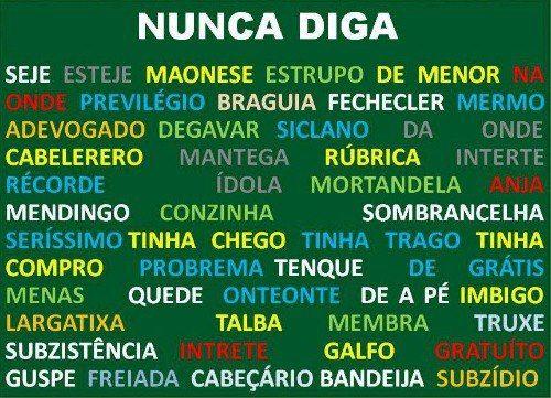 #portugues Nunca diga! #errosportugues