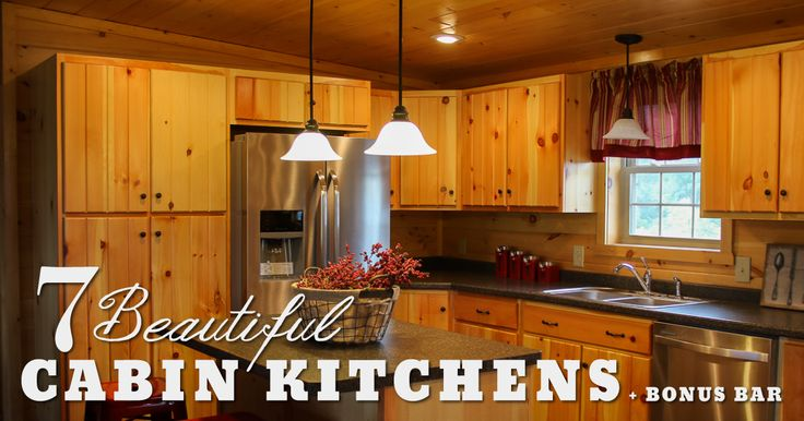 7 Beautiful Cabin Kitchens Bonus Basement Bar Wood Tex