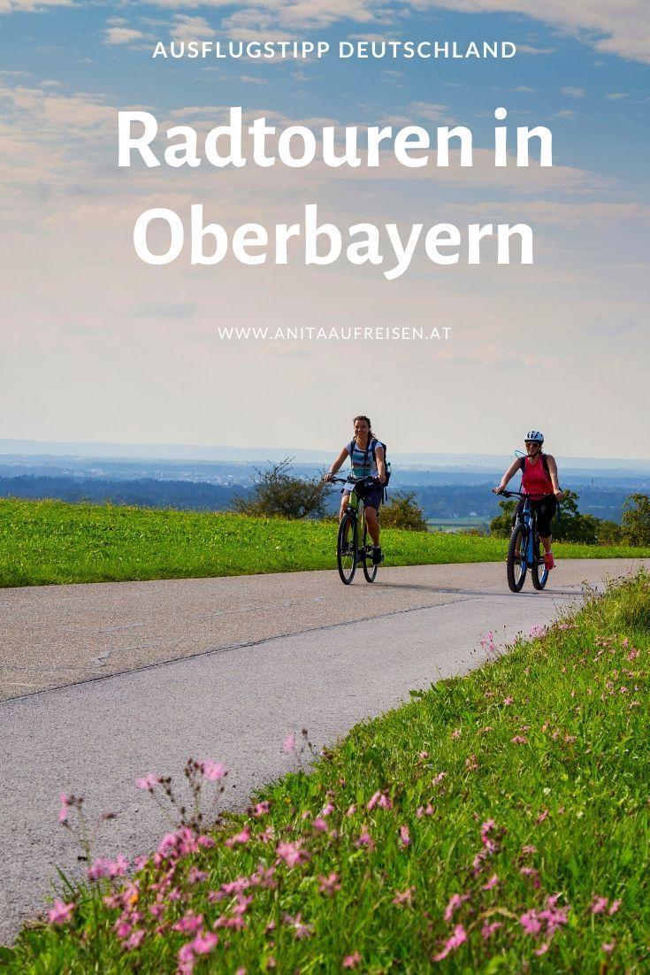 Wasserradlwege In Oberbayern Reiseblog Anita Auf Reisen In 2020 Radtouren Reisen Fahrradtouren Deutschland