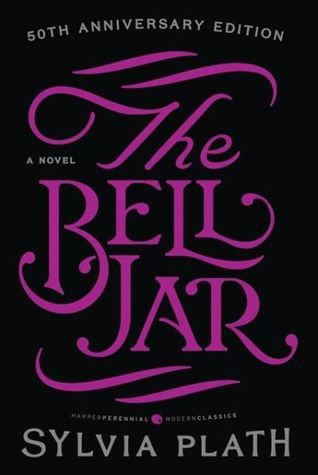 The Bell Jar by Sylvia Plath. Sylvia Plath's shocking, realistic, and intensely emotional novel about a woman falling into the grip of insanity.