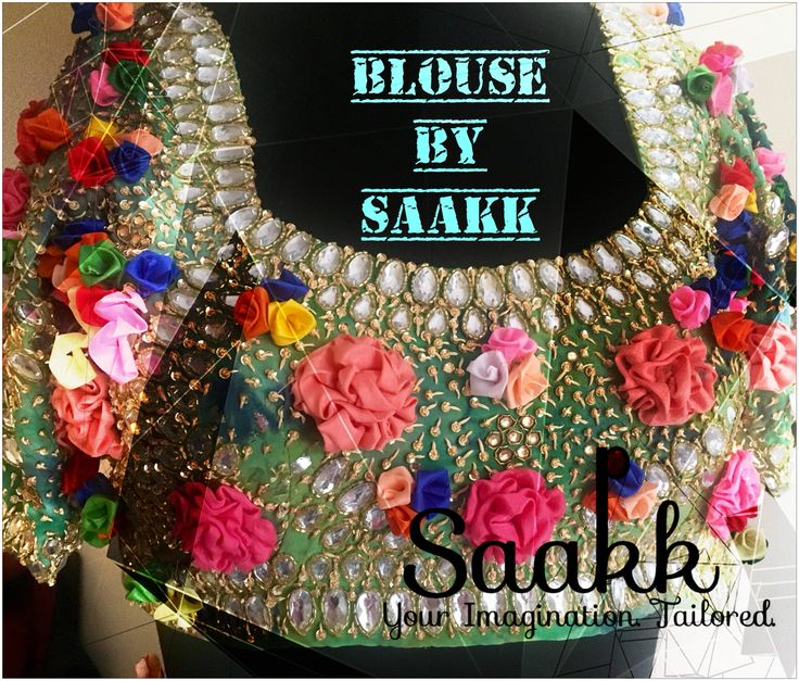 Beautiful things come together,One Stitch At A Time!! #beautiful #blouse #frenchknot #flowers #multicoloured #tiendye #kundan #handdone #handembroidered #ilovehandloom #smritiirani #SunilSethi #saakk #saakkbysakshi #saakkyourimaginationtailored
