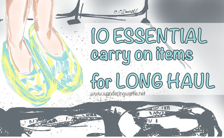 Flying Long Haul - 10 Essential Carry on Items