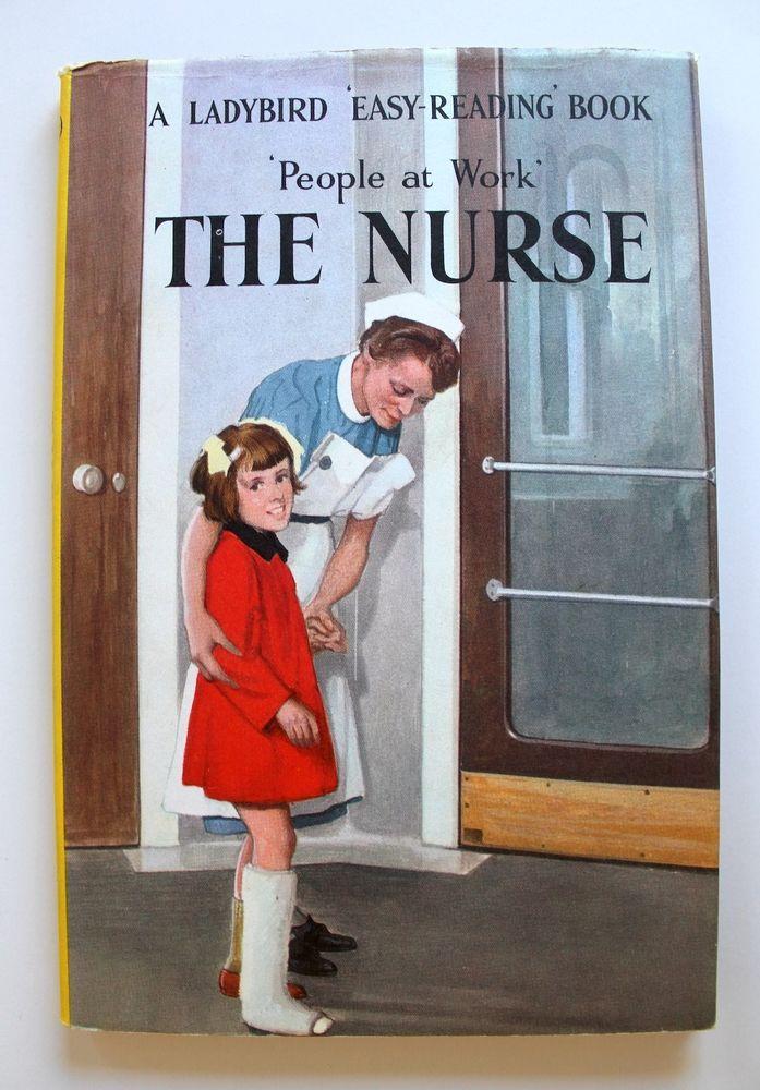 The Nurse 1963 1st Edition Ladybird People at Work Series 606B Dust Jacket