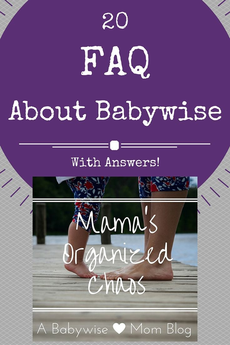 Mama's Organized Chaos: FREQUENTLY ASKED BABY QUESTIONS AND ANSWERS  20 frequently asked questions about baby schedules #babywise ALL with answers! Everything from the 45 minute intruder, cluster feeds, dream feeds, early nap wakings, to sleep training.