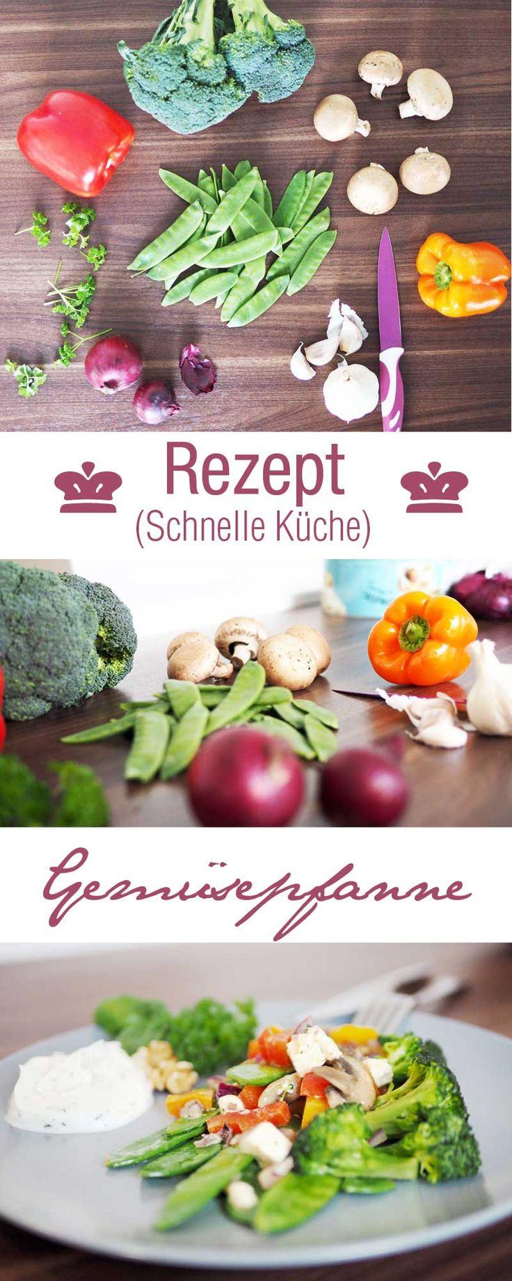 die gemüsepfanne ? leckeres & einfaches rezept, wenn es mal wieder ... - Gesunde Schnelle Küche