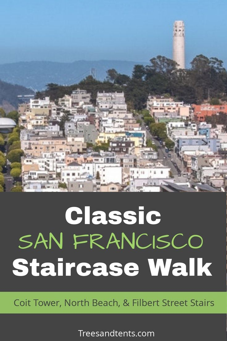 Classic San Francisco And Coit Tower Walk Travel This Beautiful
