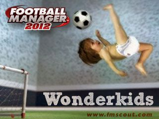 Football Manager 2012 Wonderkids - The most in-depth and well-presented list of the best young players in FM 2012.