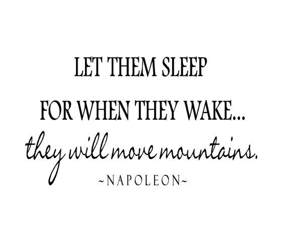 Twin Wall Decal - Let Them Sleep for When They Wake They Will Move Mountains Vinyl Lettering Quote for Room or Baby Nursery 20H X 36W BA0211 on Etsy, $45.00