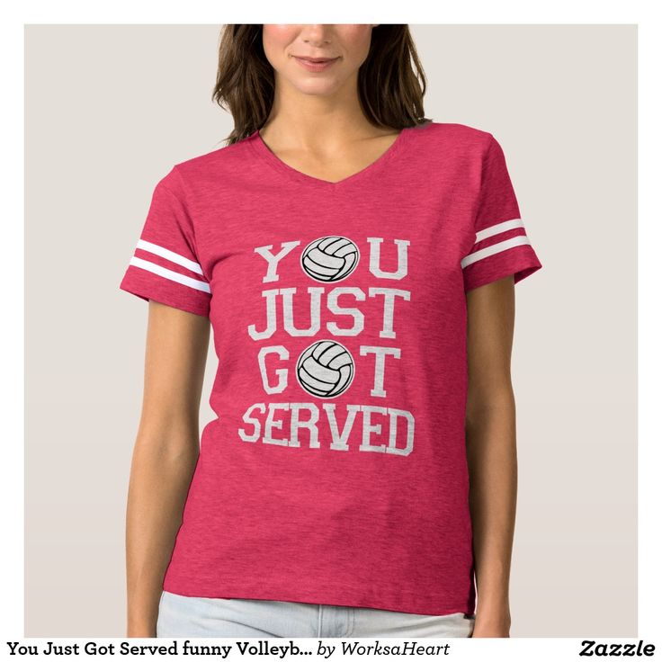 You Just Got Served funny Volleyball