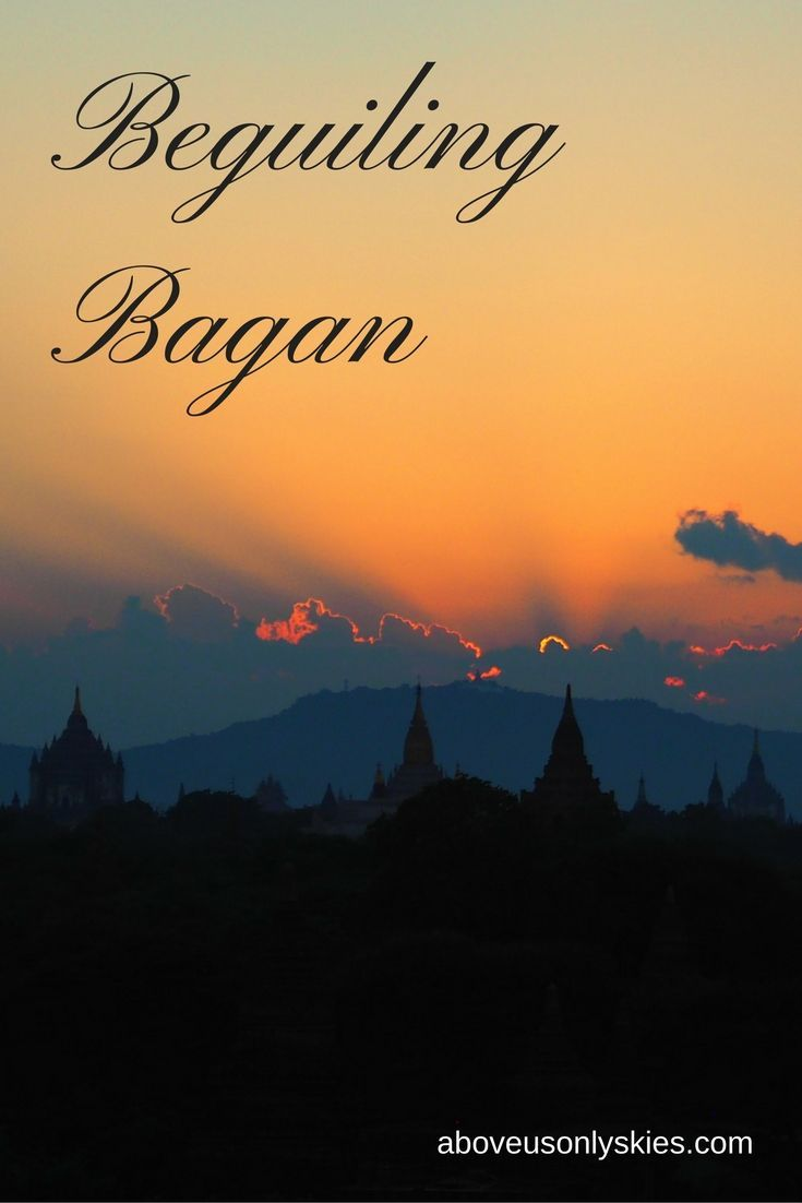 The beautiful, mystical temples and pagodas of Bagan, Myanmar…