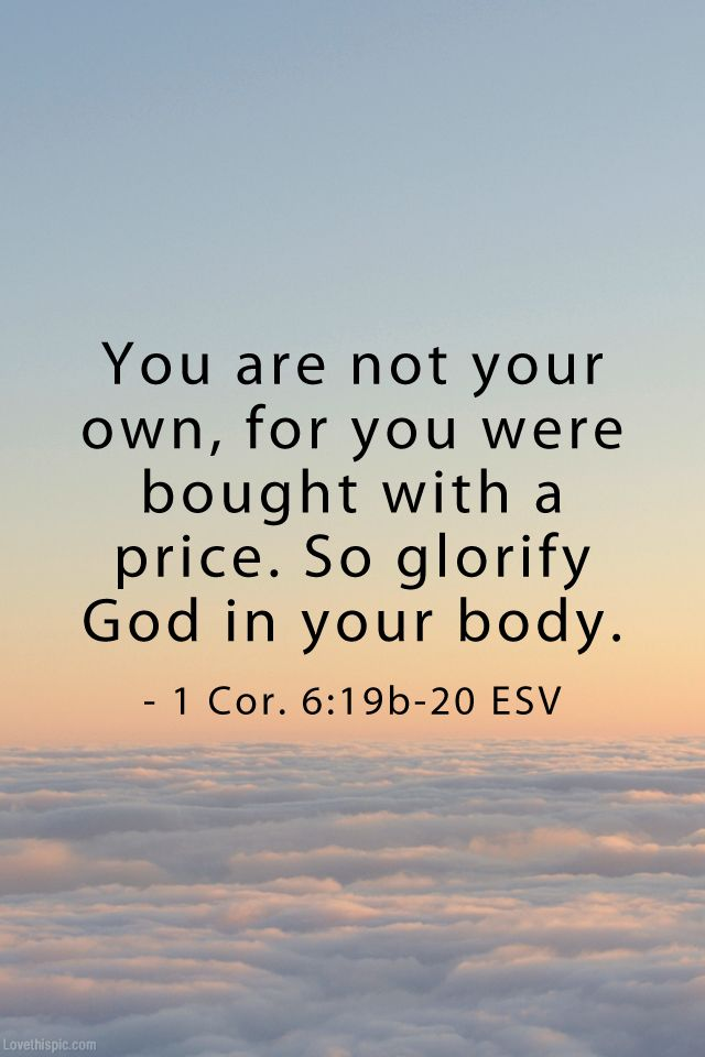 You are not your own quotes religious god life faith bible